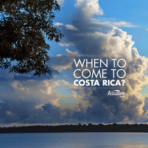 when to come to costa rica